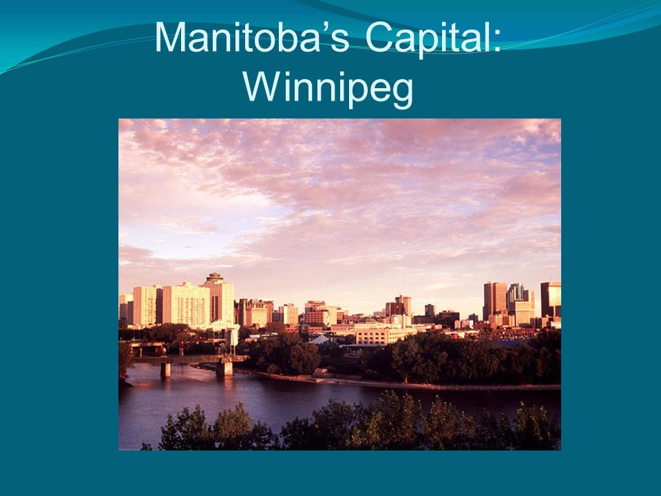 Manitoba's Capital: Winnipeg