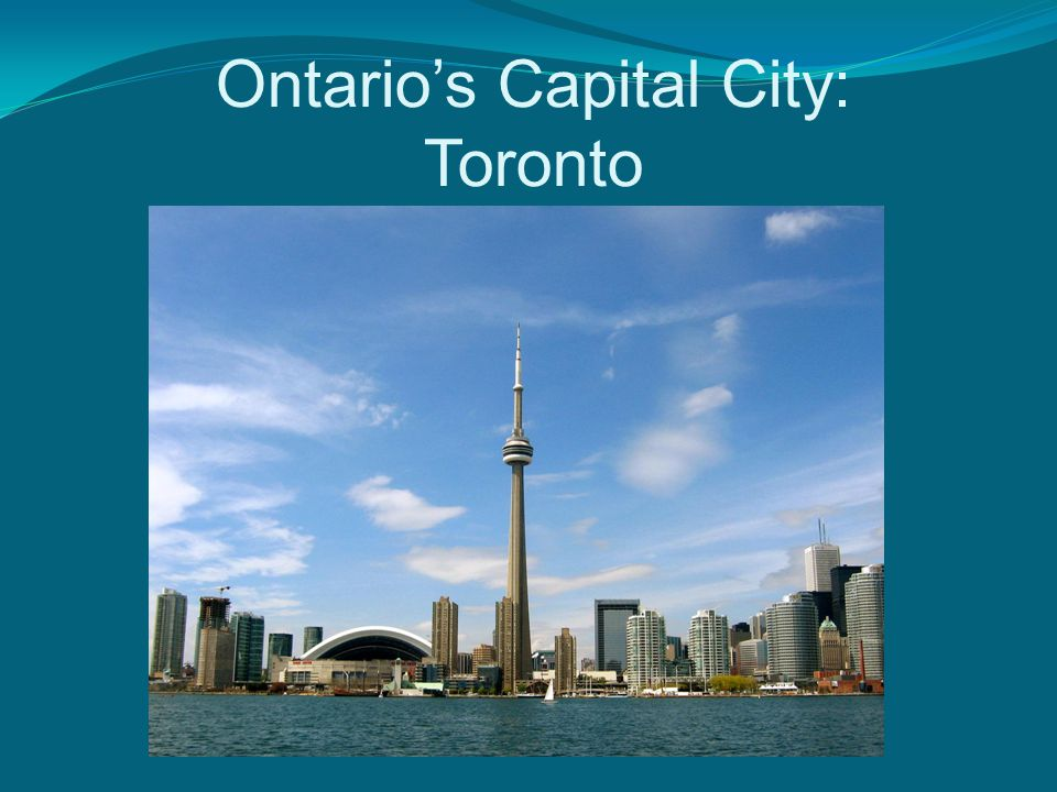 Ontario's Capital City: Toronto