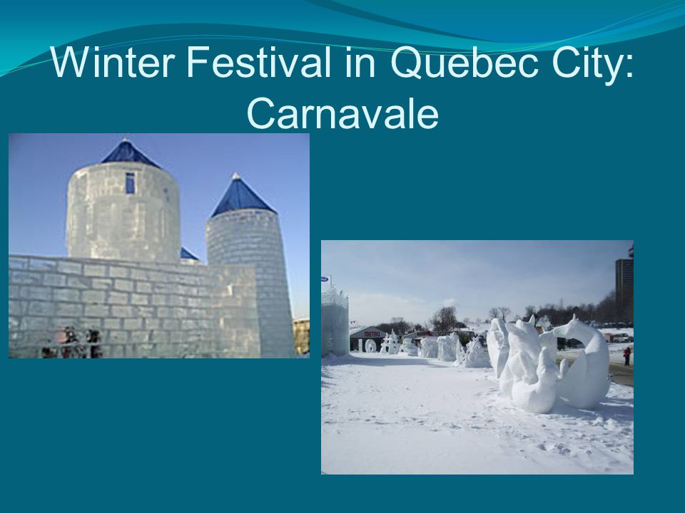 Winter Festival in Quebec City: Carnavale