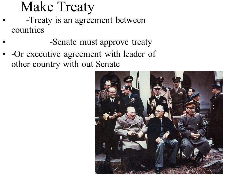 Make Treaty -Treaty is an agreement between countries