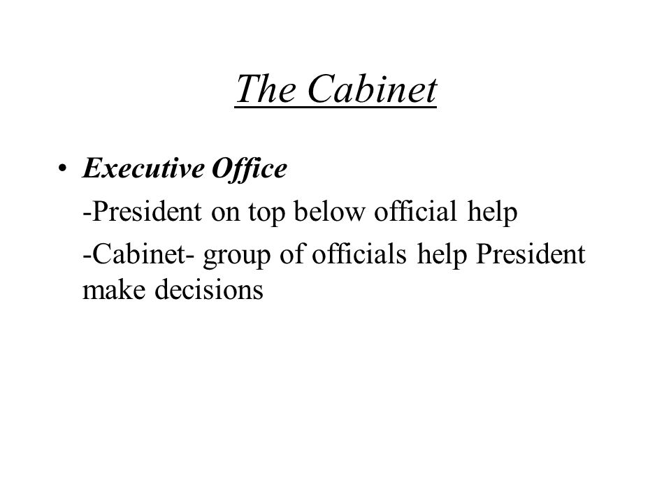 The Cabinet Executive Office -President on top below official help