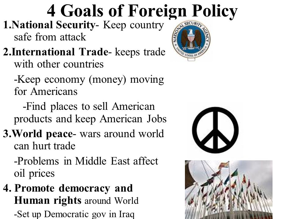 4 Goals of Foreign Policy