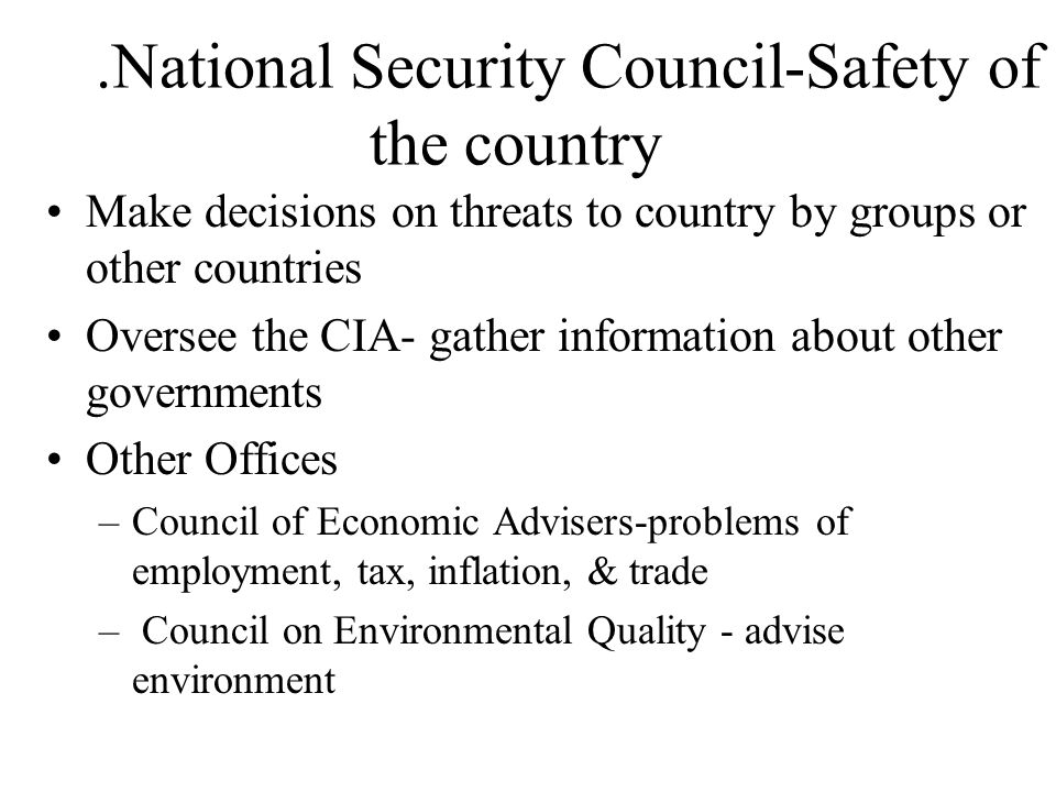 .National Security Council-Safety of the country