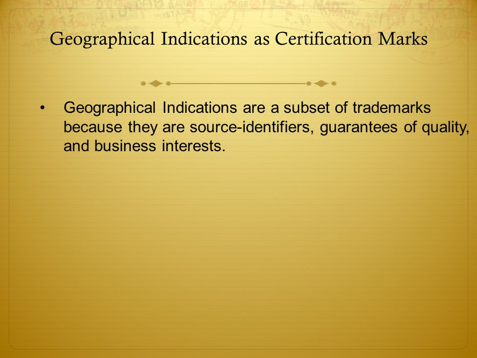 Geographical Indications And Collective Marks Ppt Video Online