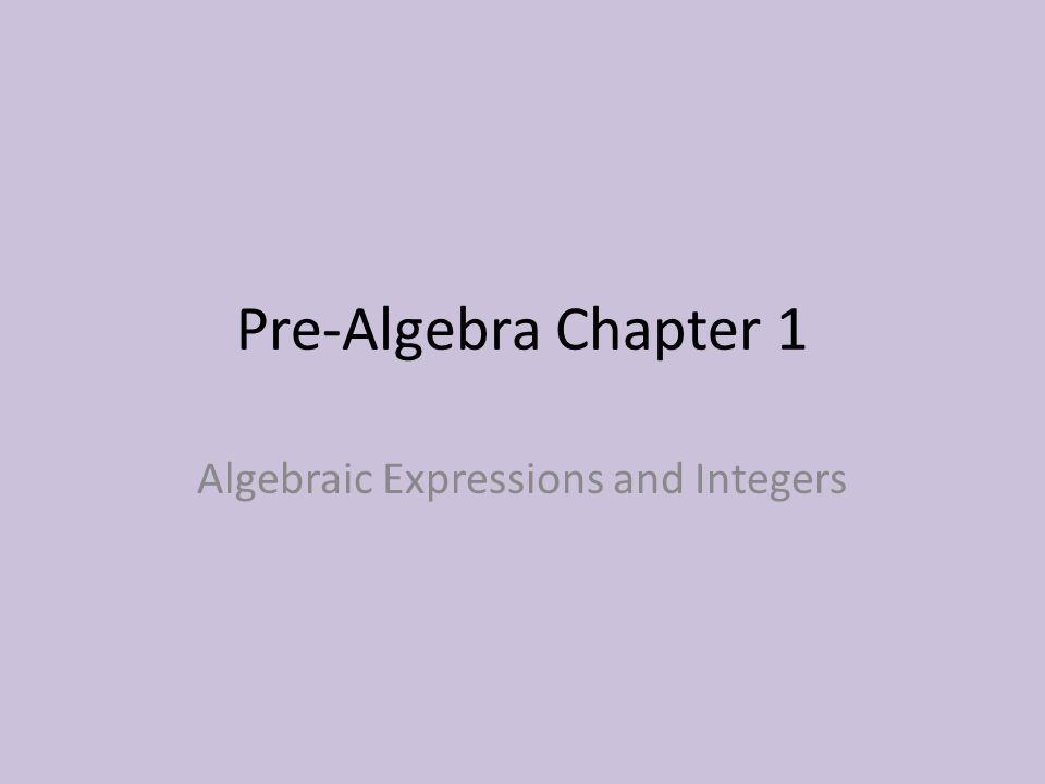 Algebraic Expressions and Integers