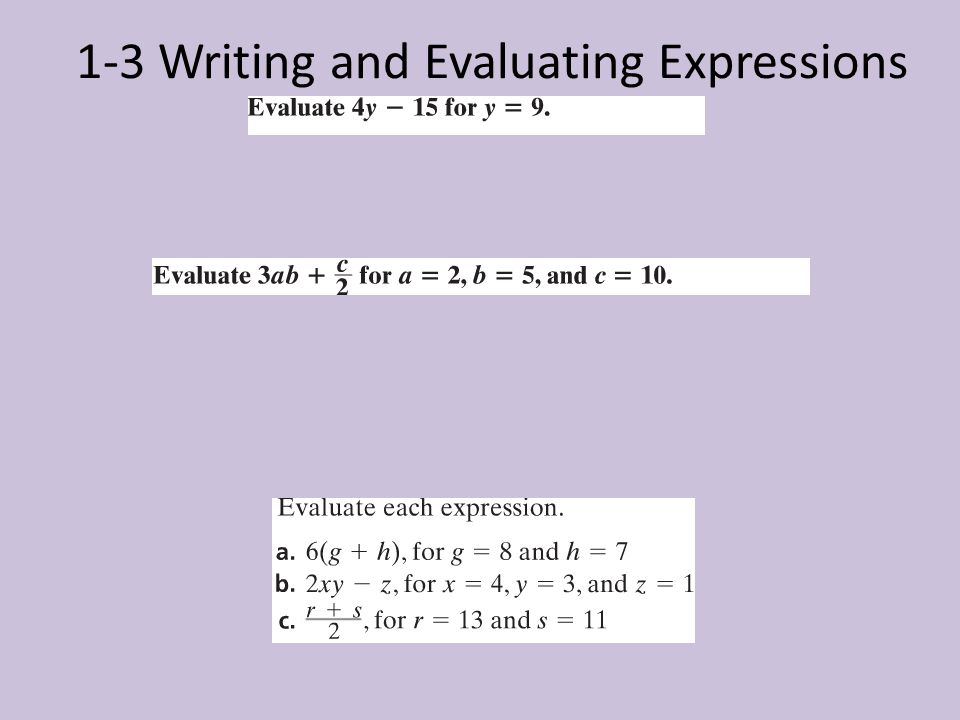 1-3 Writing and Evaluating Expressions
