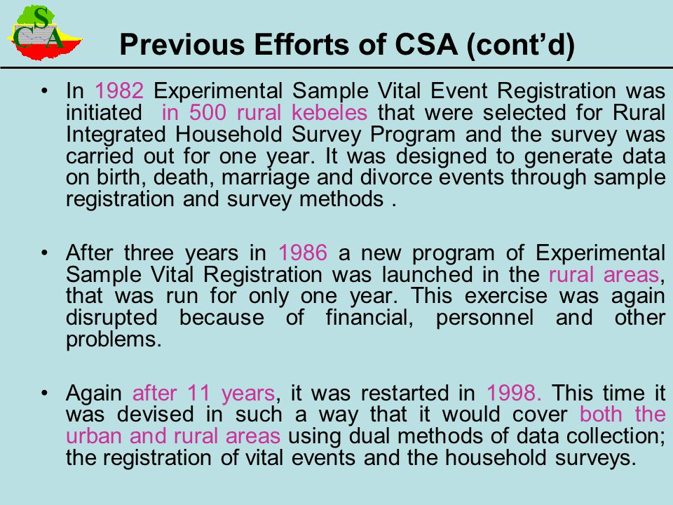Previous Efforts of CSA (cont'd)
