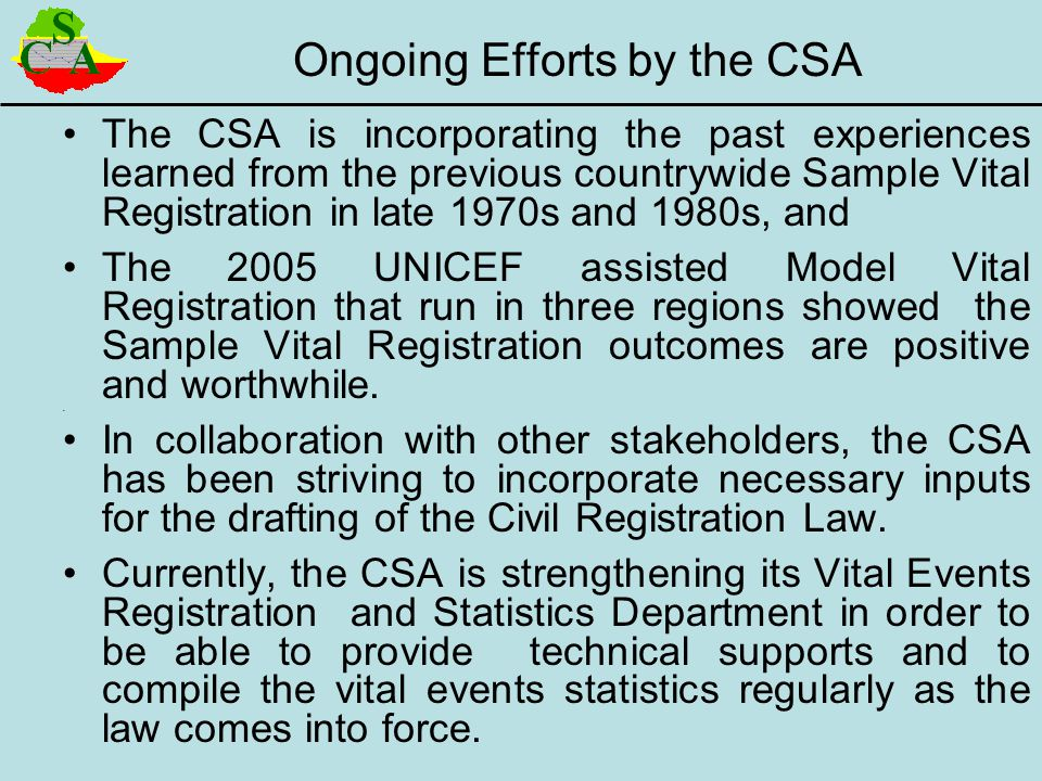 Ongoing Efforts by the CSA