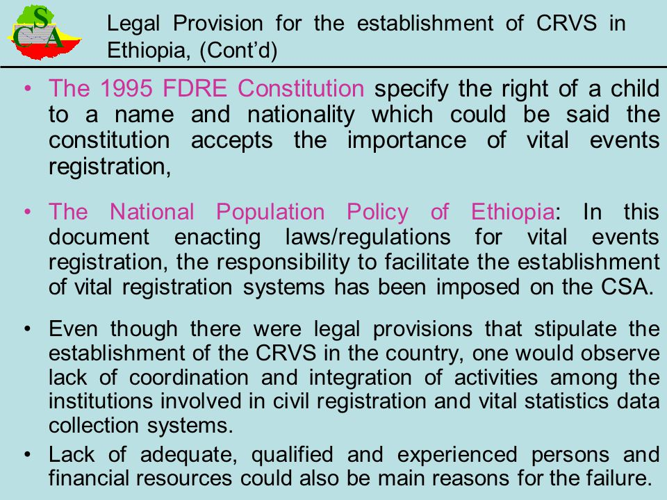 Legal Provision for the establishment of CRVS in Ethiopia, (Cont'd)