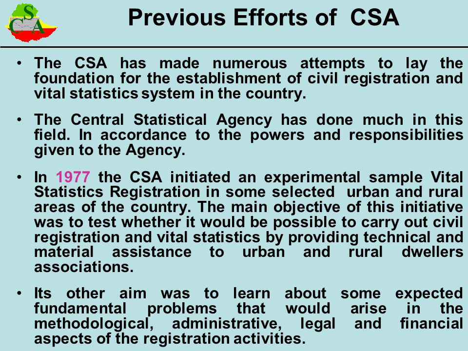 Previous Efforts of CSA