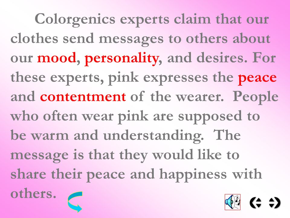 Colorgenics Experts Claim That Our Clothes Send Messages To Others About Mood Personality