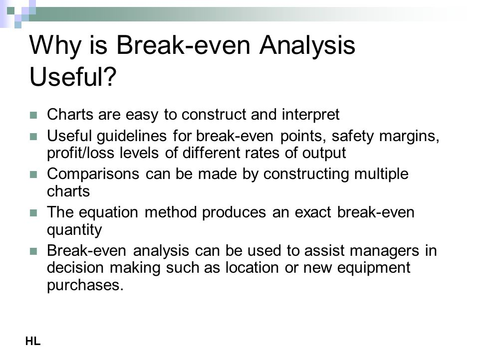 what are the uses of break even analysis