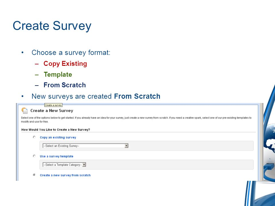 Create Survey Choose a survey format: