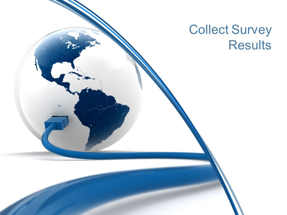 Collect Survey Results