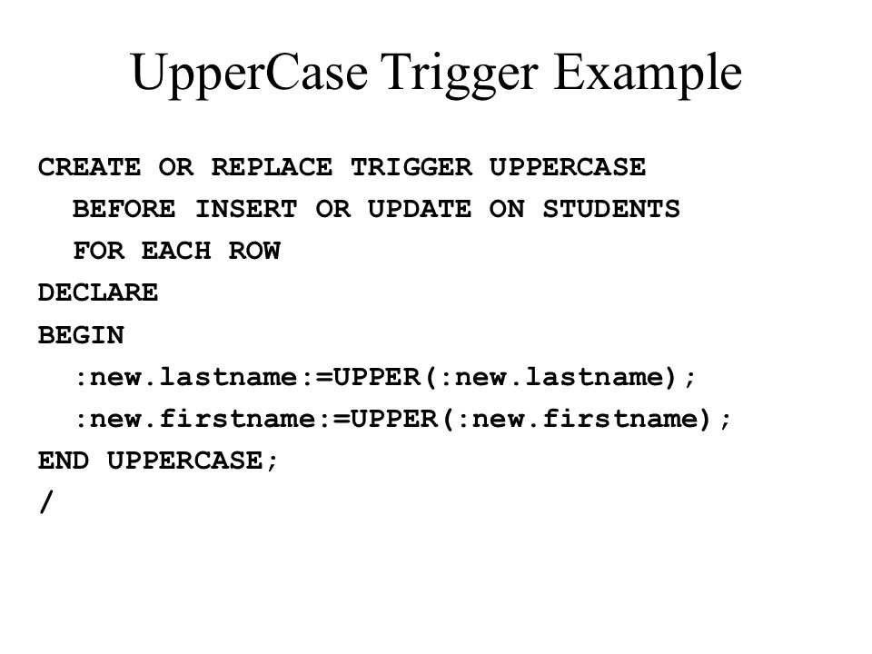 UpperCase Trigger Example