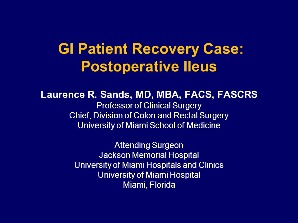 GI Patient Recovery Case: Postoperative Ileus - ppt download