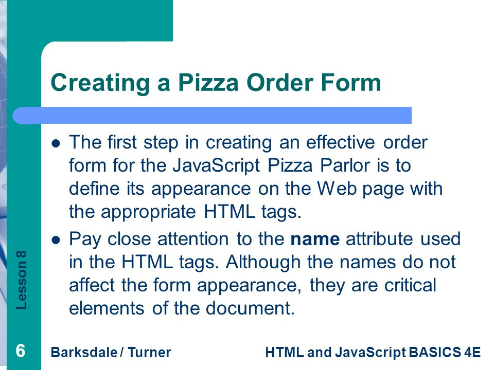Creating a Pizza Order Form
