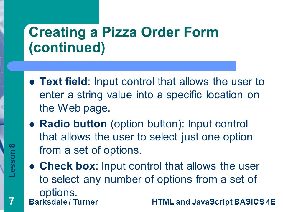 Creating a Pizza Order Form (continued)
