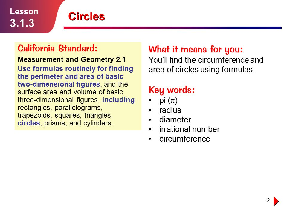 Circles California Standard: What it means for you: Key words: