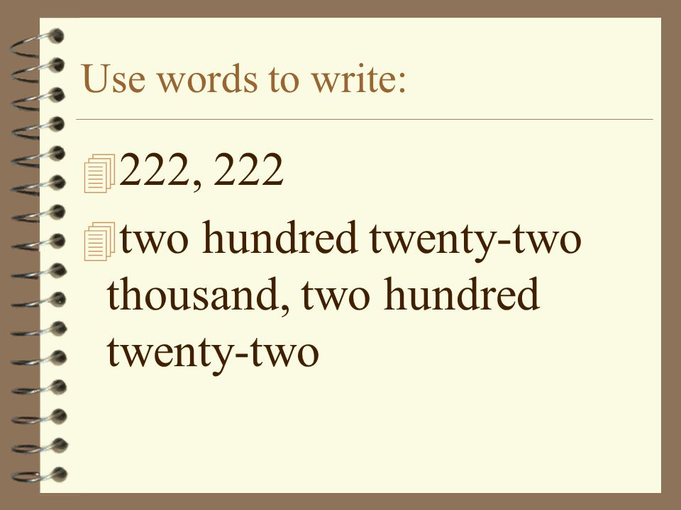 what has only two words but thousands of letters math writing numbers with digits words and expanded form 962