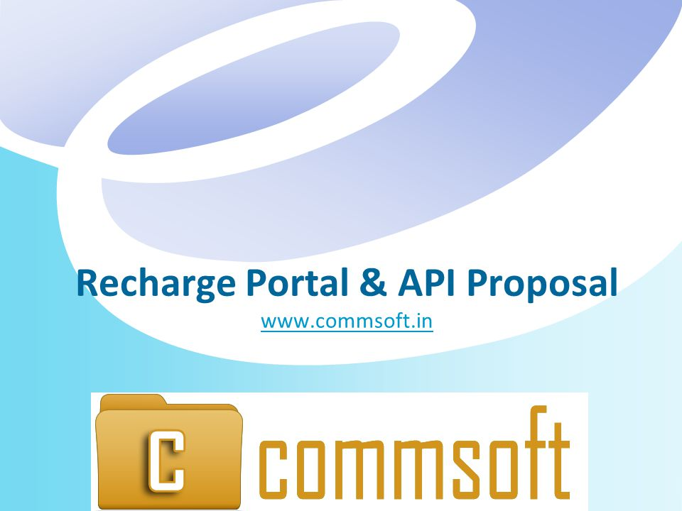 Recharge Portal & API Proposal