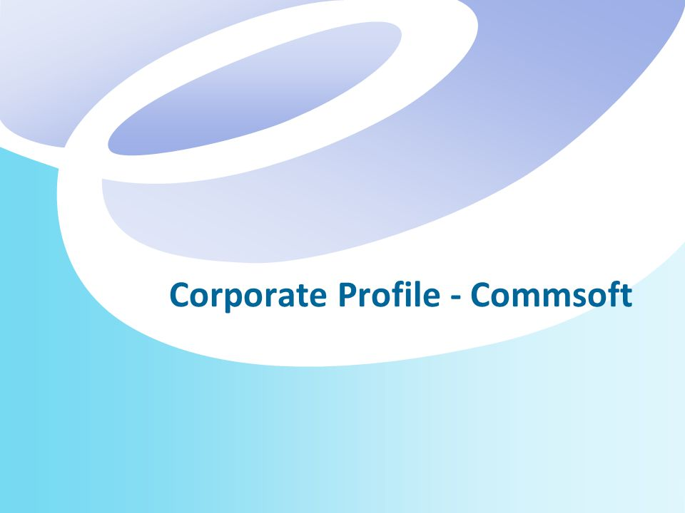 Corporate Profile - Commsoft