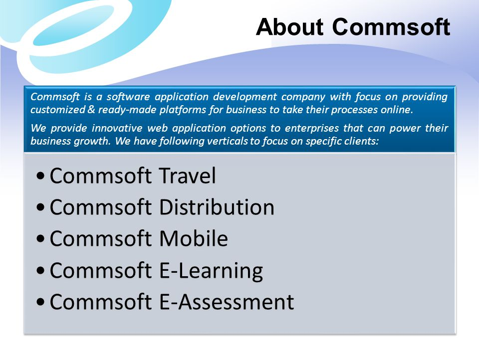 Commsoft Distribution Commsoft Mobile Commsoft E-Learning