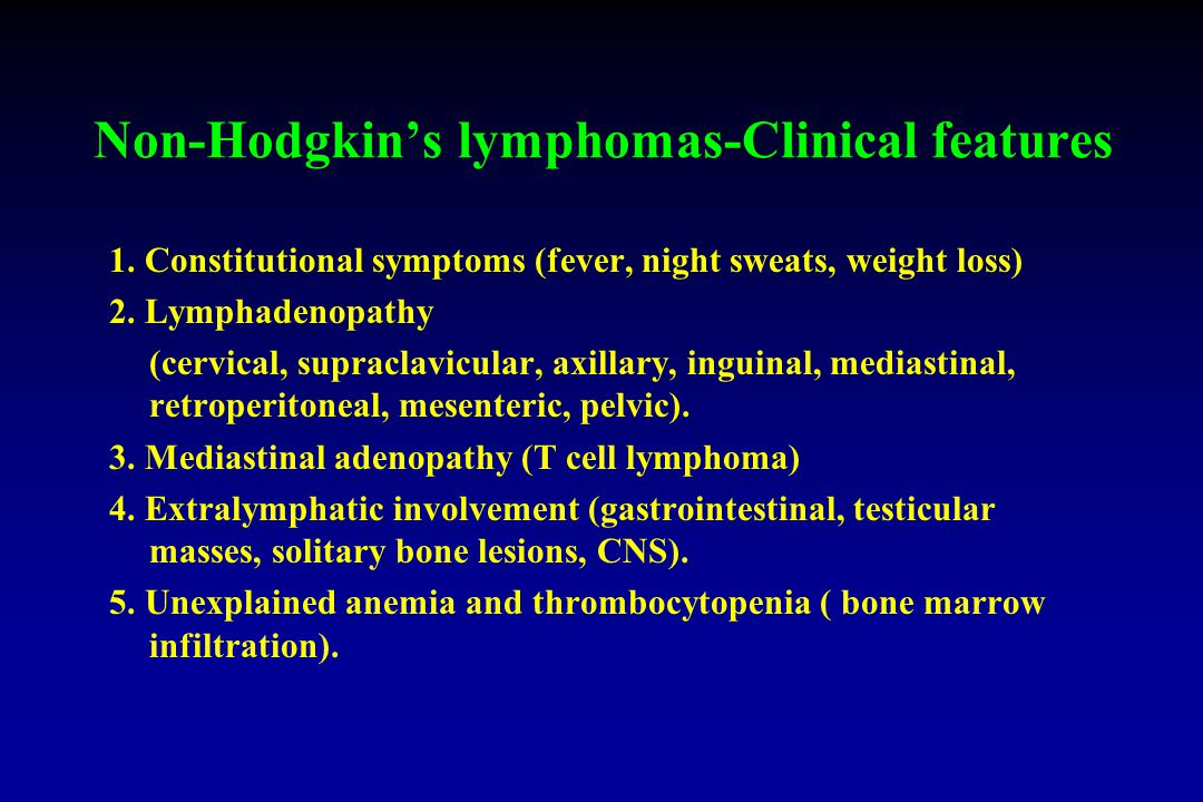 Non-Hodgkin's lymphomas-Clinical features