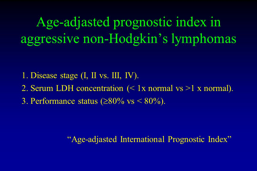 Age-adjasted prognostic index in aggressive non-Hodgkin's lymphomas