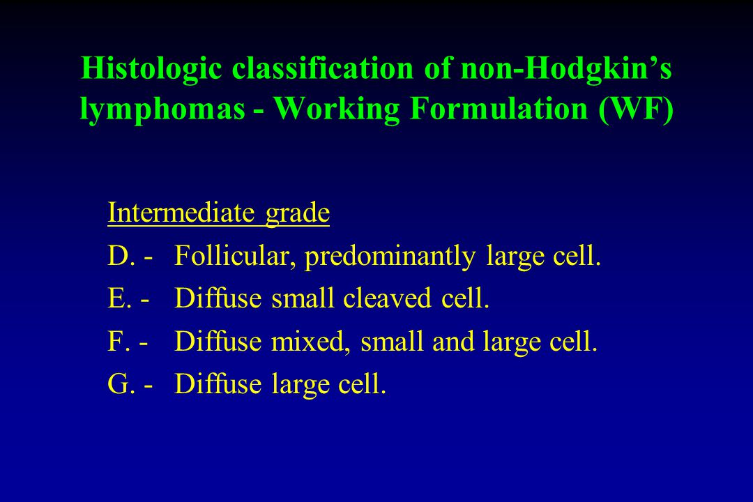 Histologic classification of non-Hodgkin's lymphomas - Working Formulation (WF)