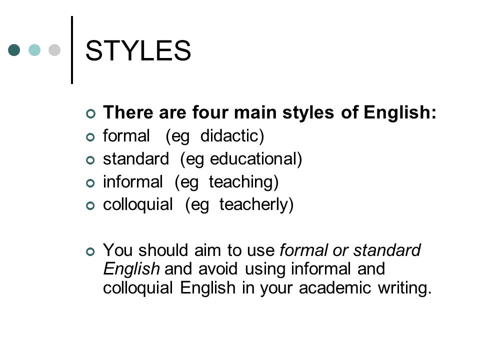 style in academic writing 2 styles