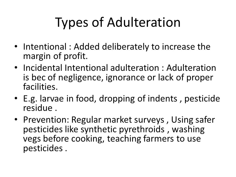 types of adulteration