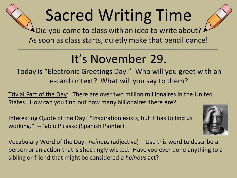 Sacred writing time did you come to class with an idea to write 29 sacred m4hsunfo