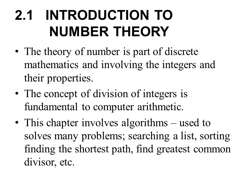 2.1 INTRODUCTION TO NUMBER THEORY