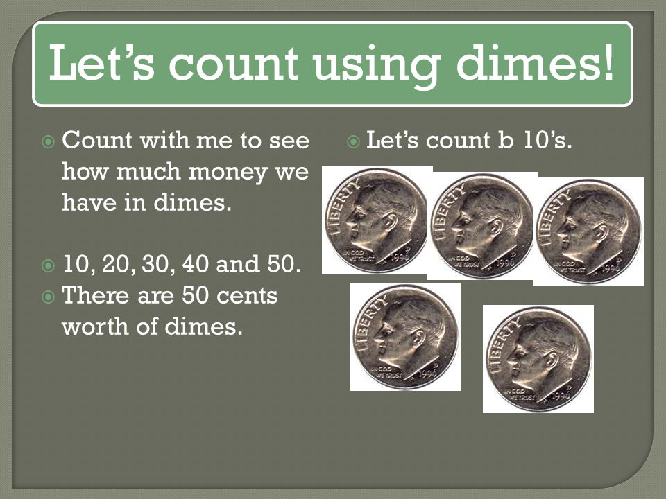 Let's count using dimes!