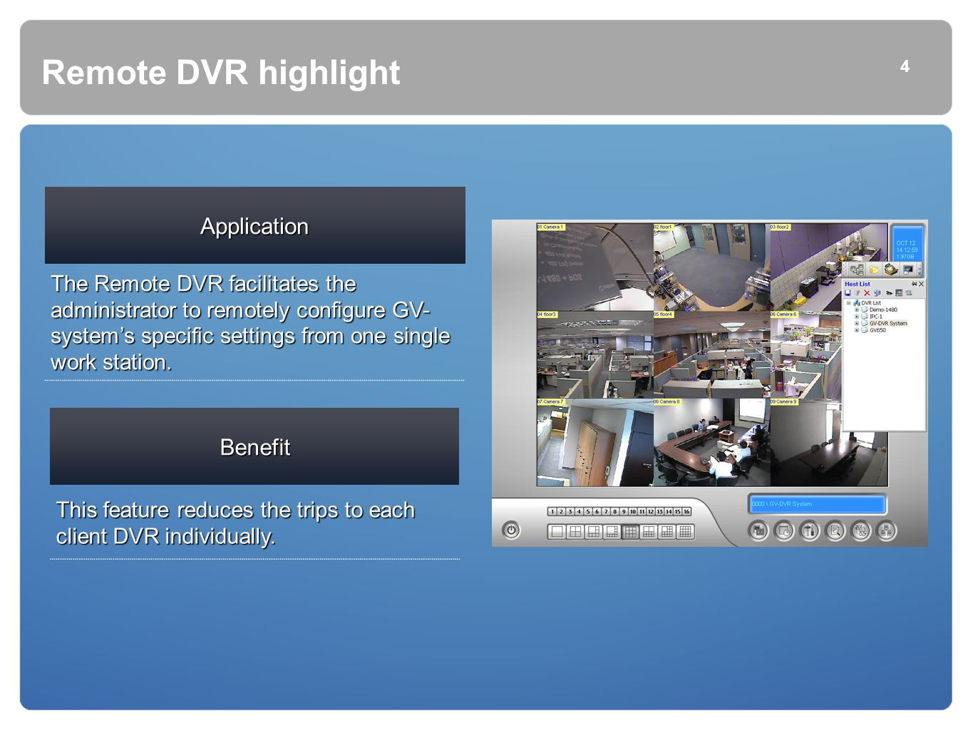 Remote DVR highlight Application Benefit