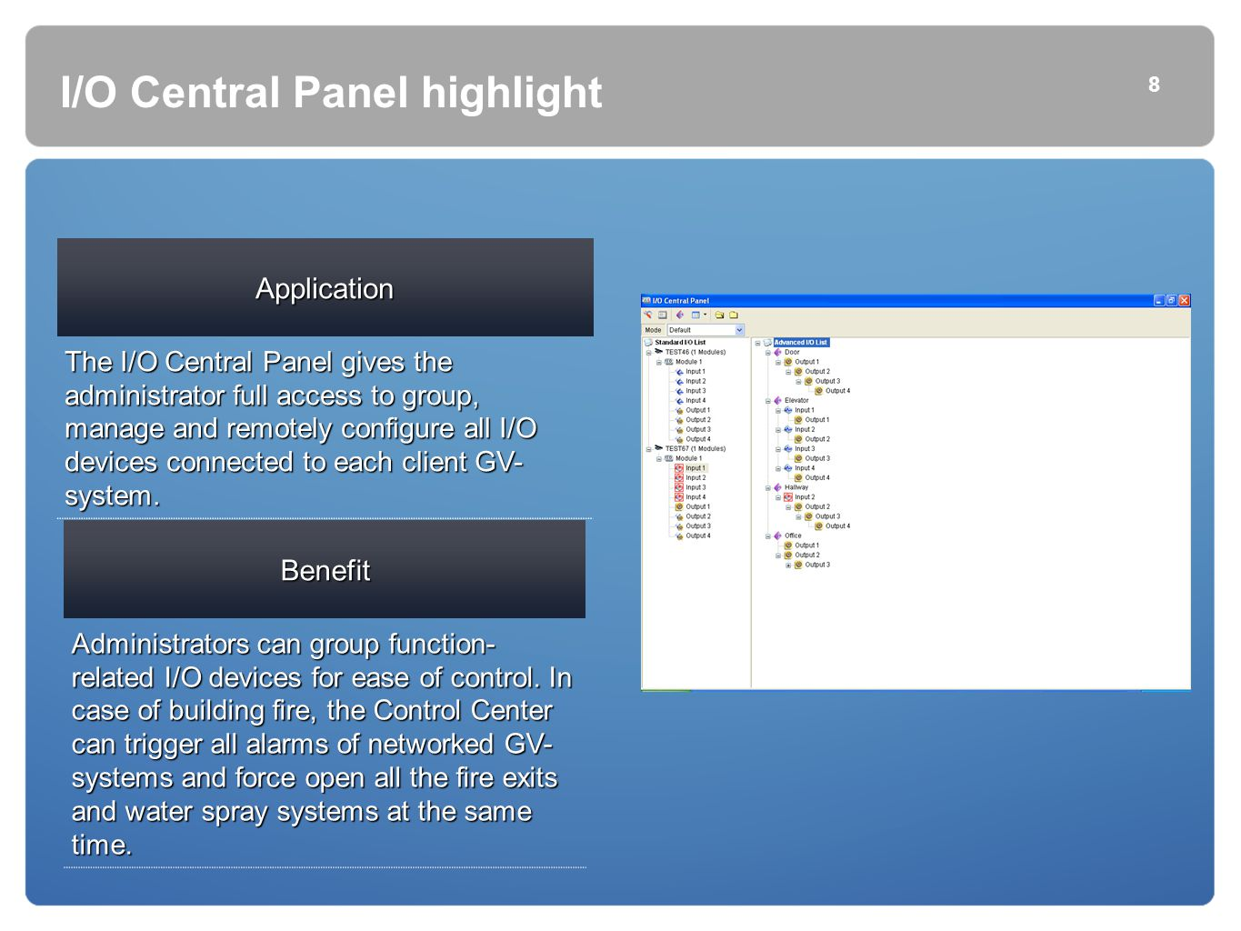 I/O Central Panel highlight
