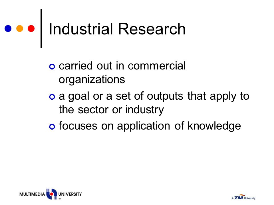 Industrial Research carried out in commercial organizations