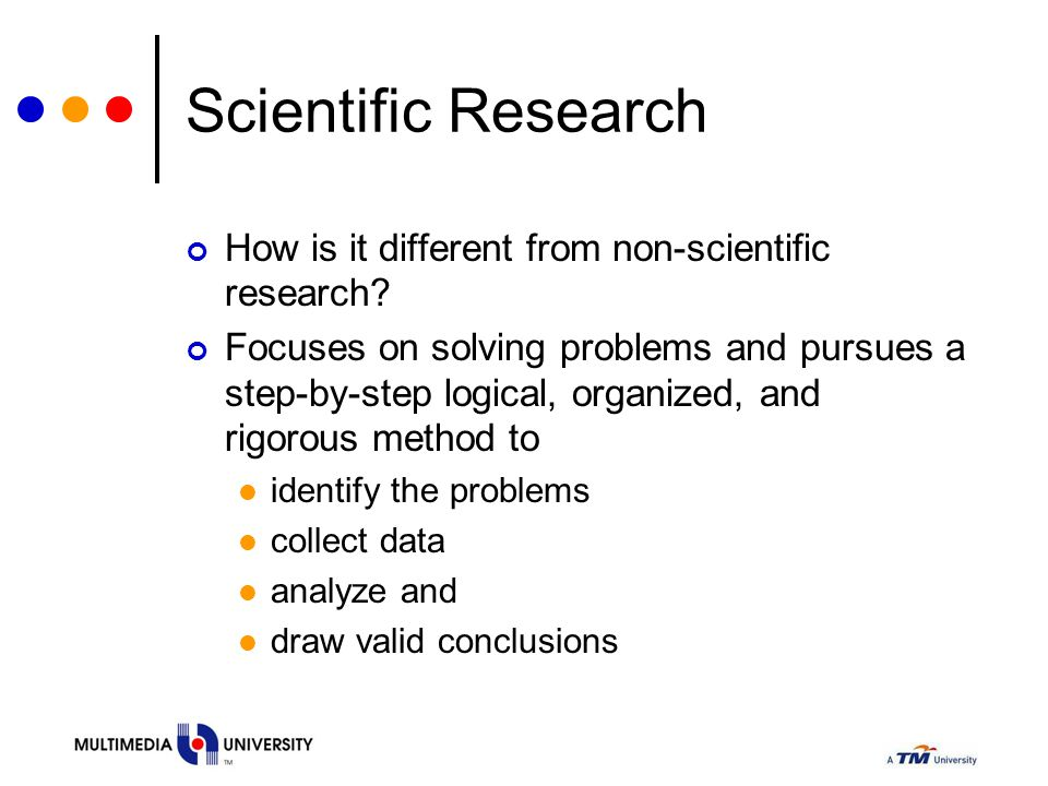 Scientific Research How is it different from non-scientific research