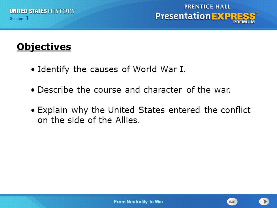 Objectives Identify the causes of World War I.