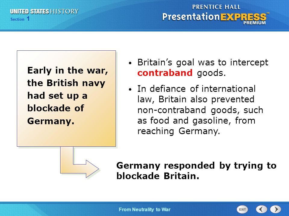Britain's goal was to intercept contraband goods.