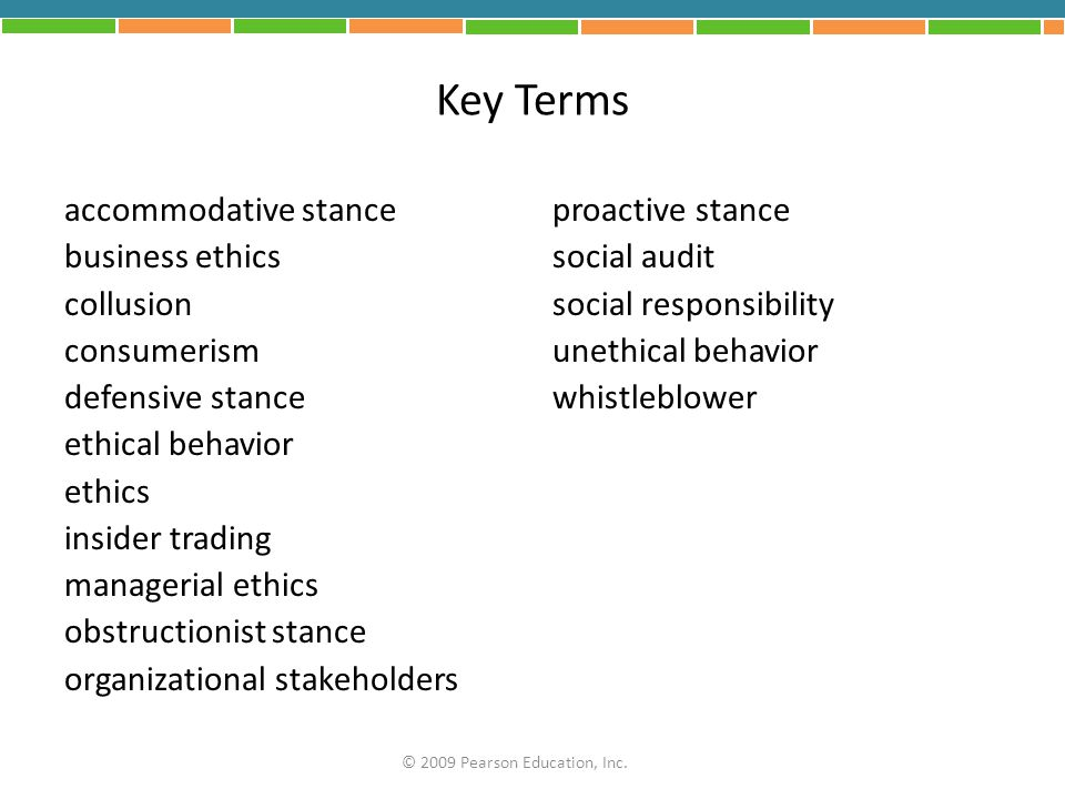 Key Terms accommodative stance business ethics collusion consumerism