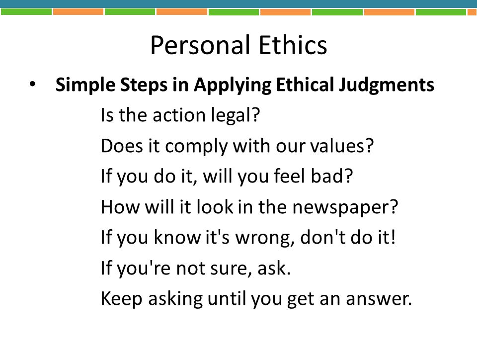 Personal Ethics Simple Steps in Applying Ethical Judgments