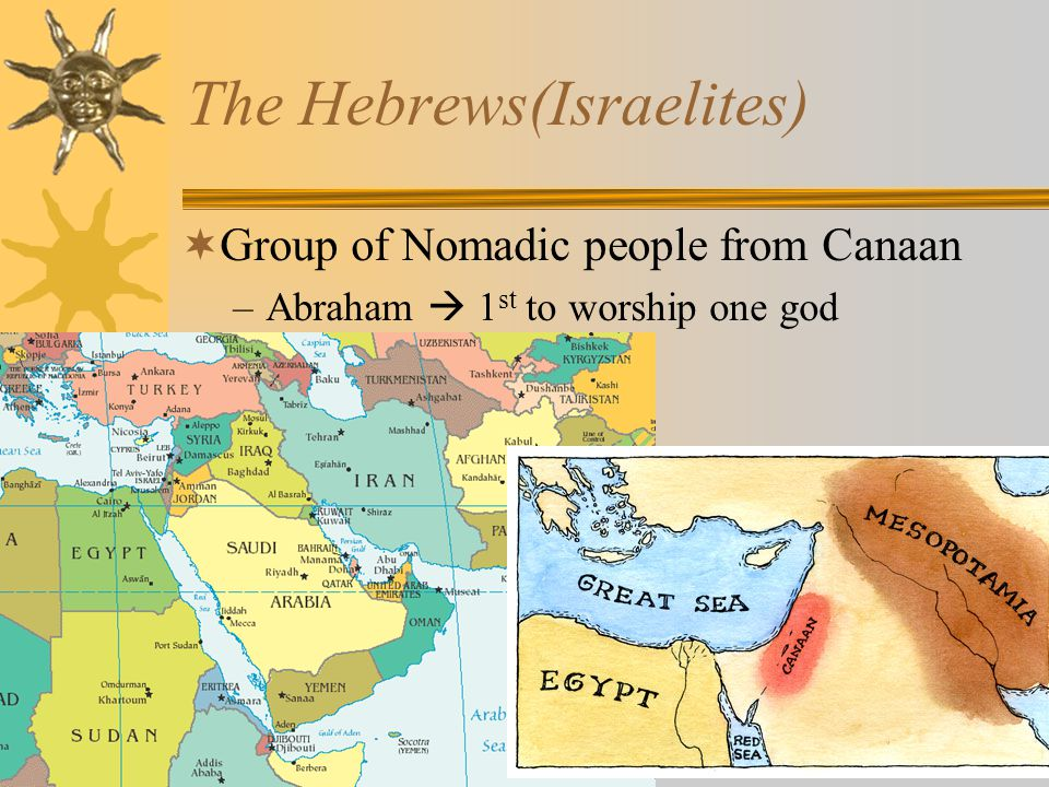 The Hebrews(Israelites)