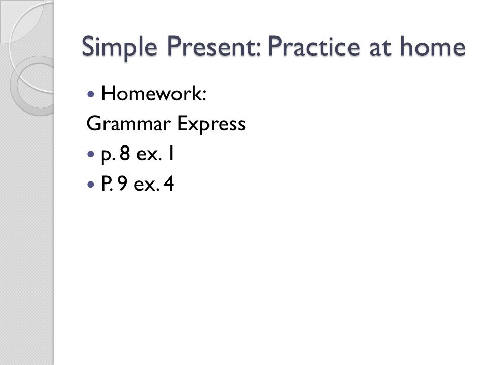 Simple Present: Practice at home