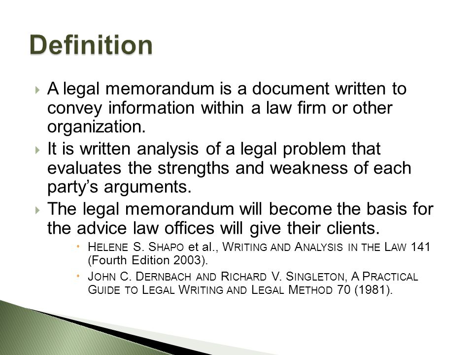 Chapter 21 the legal memorandum ppt video online download definition a legal memorandum is a document written to convey information within a law firm or thecheapjerseys Images