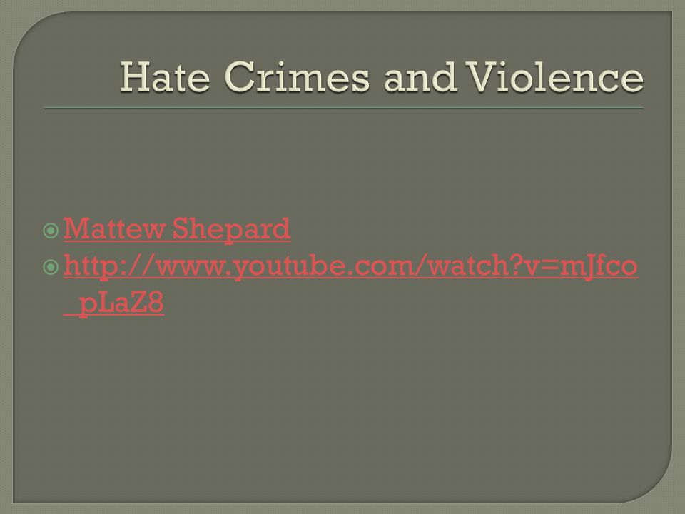 Hate Crimes and Violence