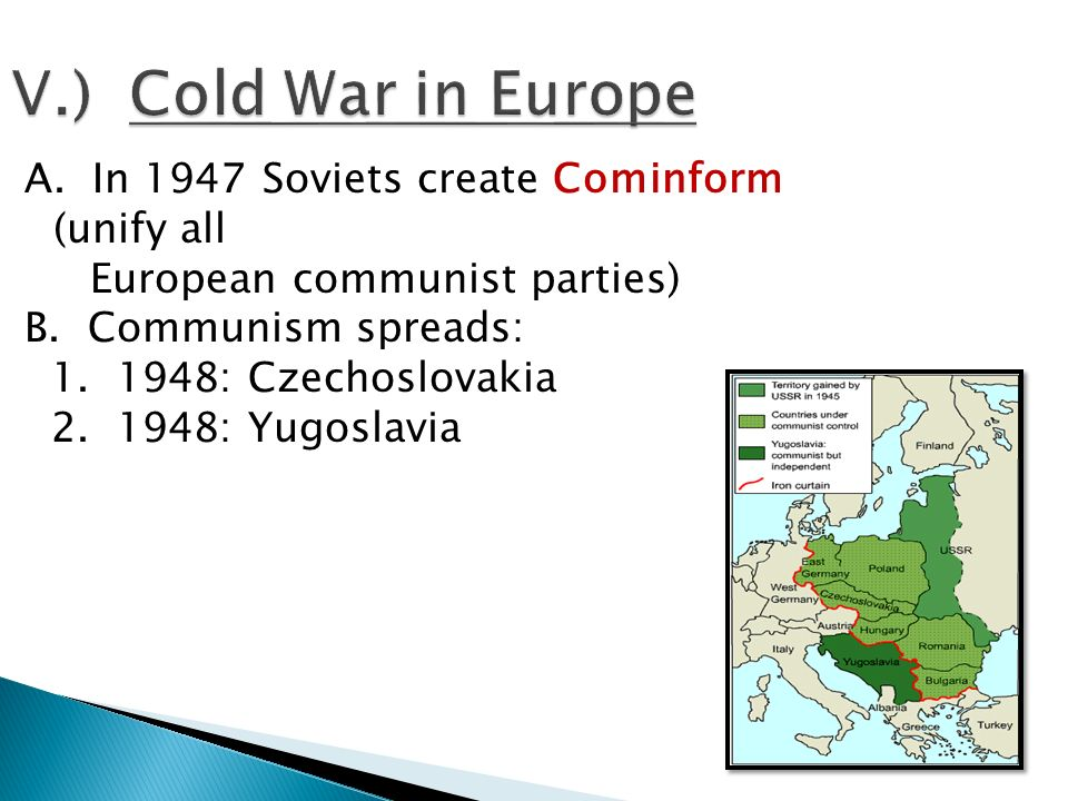 V.) Cold War in Europe