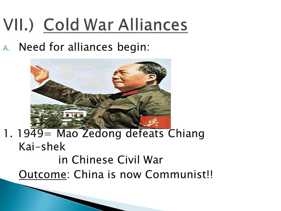 VII.) Cold War Alliances
