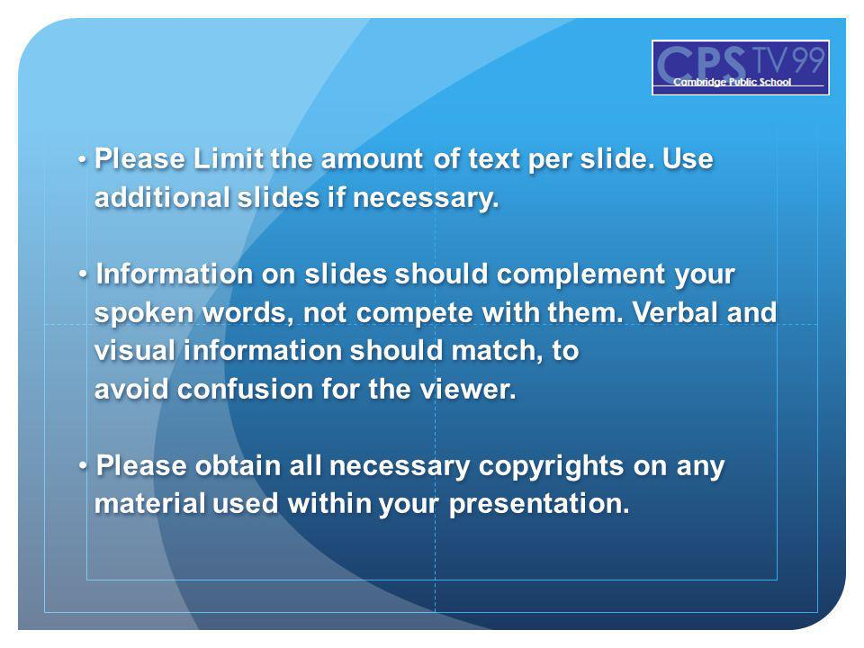 additional slides if necessary.
